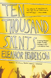 Ten Thousand Saints by Eleanor Henderson book cover