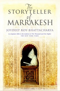 The Storyteller of Marrakesh by Joydeep Roy-Bhattacharya book cover