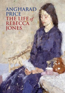 The Life of Rebecca Jones by Angharad Price book cover