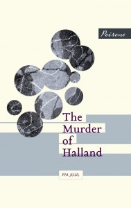 The Murder of Halland by Pia Juul book cover