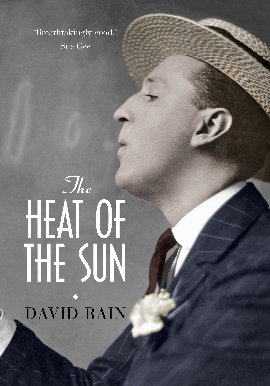 The Heat Of The Sun By David Rain 171 Book Oxygen border=