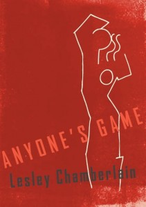 Anyone's Game by Lesley Chamberlain book cover