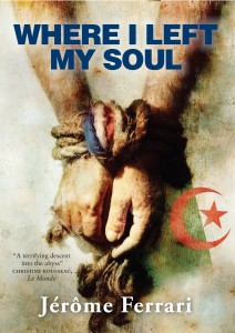 Where I Left My Soul by Jrme Ferrari book cover