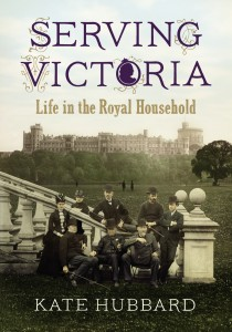 Serving Victoria by Kate Hubbard book cover