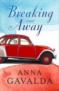 Breaking Away by Anna Gavalda book cover