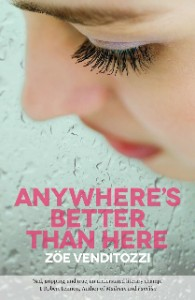 Anywhere's Better Than Here by Zoe Venditozzi book cover