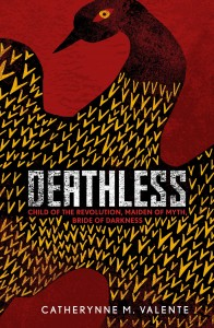 Deathless by Catherynne M. Valente book cover