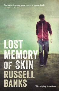Lost Memory of Skin by Russell Banks book cover