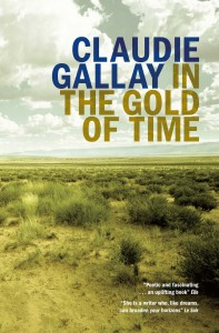 In the Gold of Time by Claudie Gallay book cover