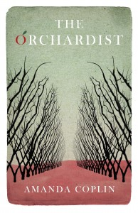 The Orchardist by Amanda Coplin book cover