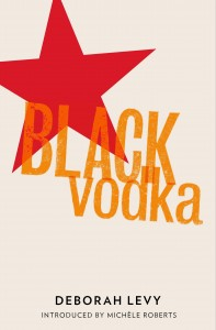 Black Vodka by Deborah Levy book cover