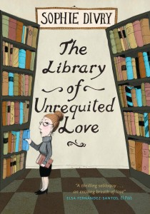 The Library of Unrequited Love by Sophie Divry book cover