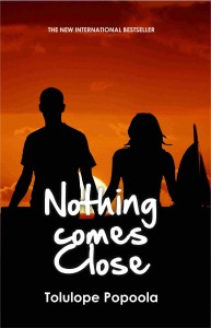 Nothing Comes Close by Tolulope Popoola book cover