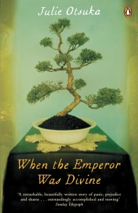 When the Emperor Was Divine by Julie Otsuka book cover