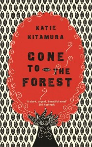 Gone to the Forest by Katie Kitamura book cover