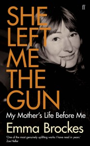 She Left Me the Gun by Emma Brockes book cover