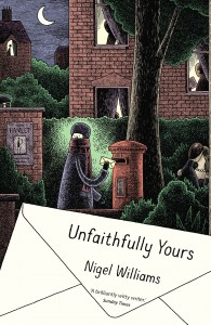 Unfaithfully Yours by Nigel Williams book cover