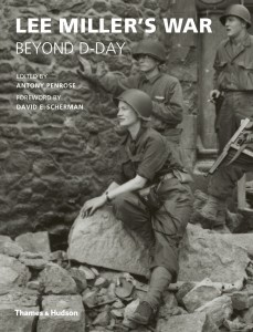 Lee Miller's War by (editor) Antony Penrose book cover