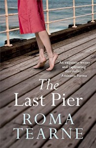 The Last Pier by Roma Tearne book cover