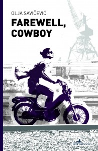 Farewell, Cowboy by Olja Savicevic book cover