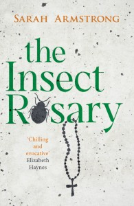 The Insect Rosary by Sarah Armstrong book cover