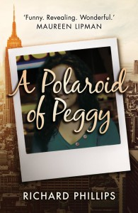 A Polaroid of Peggy by Richard Phillips book cover