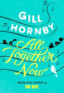 All Together Now by Gill Hornby book cover