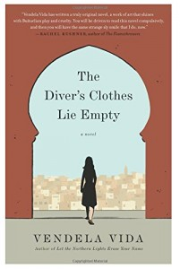 The Diver's Clothes Lie Empty  By Vendela Vida book cover