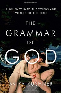 The Grammar of God by Aviya Kushner book cover