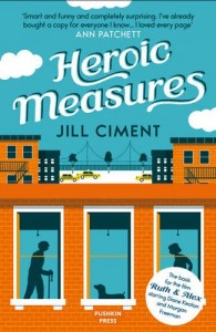 Heroic Measures by Jill Ciment book cover