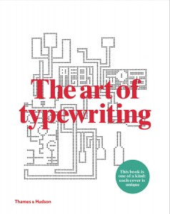 The Art of Typewriting by Ruth and Marvin Sackner book cover