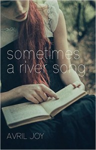 Sometimes a River Song by Avril Joy book cover