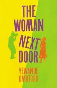 The Woman Next Door by Yewande Omotoso book cover