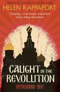 Caught in the Revolution by Helen Rappaport  book cover