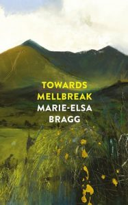 Towards Mellbreak by Marie-Elsa Bragg book cover