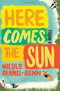 Here Comes the Sun by Nicole Dennis-Benn book cover
