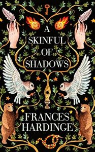 A Skinful of Shadows by Frances Hardinge book cover