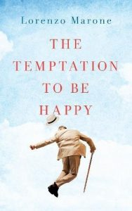 The Temptation to Be Happy by Lorenzo Marone book cover
