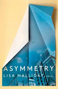 Asymmetry by Lisa Halliday book cover