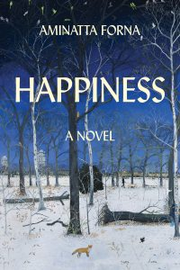 Happiness by Aminatta Forna book cover