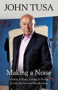Making a Noise by John Tusa book cover