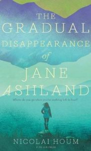 The Gradual Disappearance of Jane Ashland by Nicolai Houm book cover