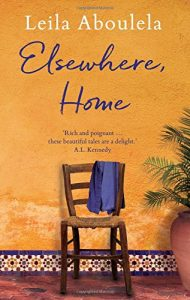Elsewhere, Home by Leila Aboulela book cover