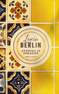 Evening in Paradise by Lucia Berlin book cover