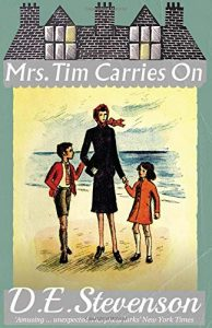 Mrs Tim Carries On, Mrs Tim Gets a Job, Mrs Tim Flies Home by D.E. Stevenson book cover