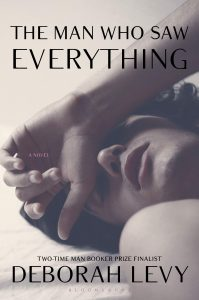 The Man Who Saw Everything by Deborah Levy book cover