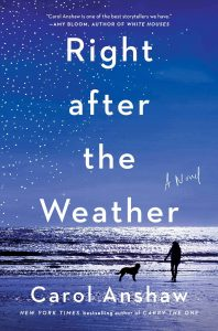 Right After the Weather by Carol Anshaw book cover