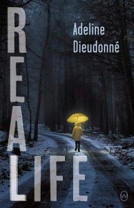 Real Life by Adeline Dieudonné book cover