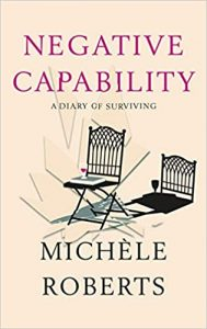 Negative Capability by Michèle Roberts book cover