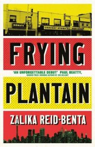 Frying Plantain by Zalika Reid-Benta book cover
